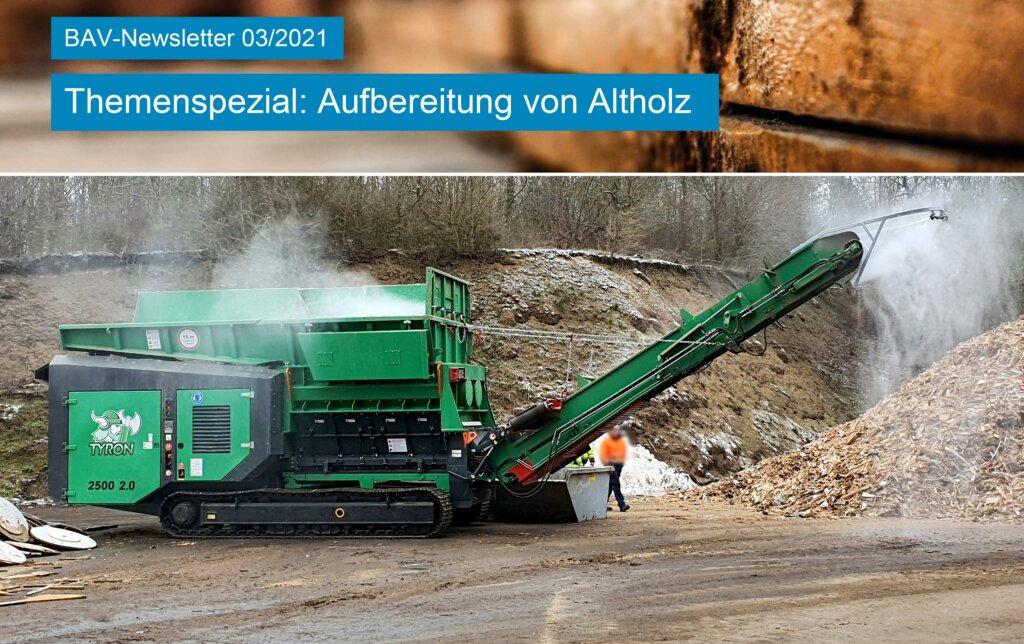 Themenspezial: Aufbereitung von Altholz